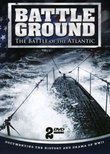 Battle Ground: The Battle of Atlantic