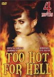 Too Hot for Hell 4 Movie Pack