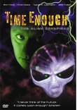 The Alien Conspiracy: Time Enough