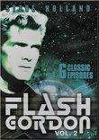 Flash Gordon Volume 2 (Six Classic Episodes)
