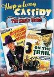 Hopalong Cassidy - 3 on the Trail / Hopalong Cassidy Returns