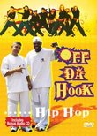 Off Da Hook Hip Hop (includes CD)