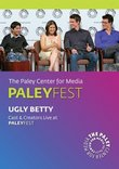 Ugly Betty: Cast & Creators Live at Paley