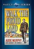 Walk the Proud Land