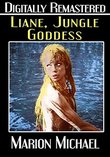 Liane, Jungle Goddess - Digitally Remastered