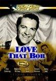 Love That Bob V.04