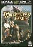 The Adventures of the Wilderness Family (Special Edition)