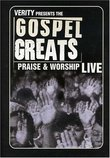 The Gospel Greats Presents: Praise and Worship Live