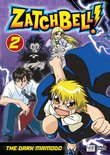 Zatch Bell, Vol. 2 - The Dark Mamodo
