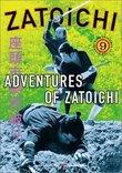 Zatoichi the Blind Swordsman, Vol. 9 - Adventures of Zatoichi