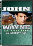 An Innocent Man (aka Sagebrush Trail) - In COLOR! Also Includes the Original Black-and-White Version which has been Beautifully Restored and Enhanced!