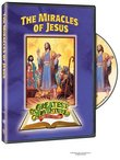The Greatest Adventure Stories From the Bible: The Miracles of Jesus