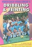 Vogelsinger's Soccer, Vol. 3: Dribbling and Feinting