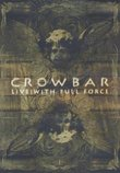 Crowbar: Live - With Full Force