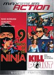 9 Deaths of the Ninja/Kill Point