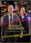 MIDNIGHT IN THE SWITCHGRASS DVD