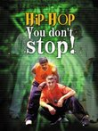 Hip Hop You Don't Stop (includes CD)