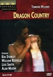 Tennessee Williams' Dragon Country (Broadway Theatre Archive)