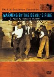 Martin Scorsese Presents the Blues - Warming by the Devil's Fire