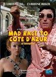 Mad Race to Cote d'Azur (L'Intrepide)