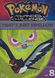 Pokemon Advanced Challenge, Vol. 8 - That's Just Swellow