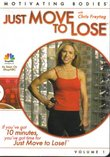 Just Move To Lose (Volume 1) with Chris Freytag