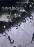Morton Subotnick: Volume 2, Electronic Works