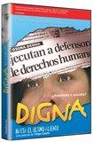 Digna... Hasta el Ultimo Aliento
