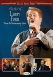 The Best of Larry Ford From the Homecoming Series