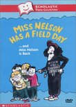 Miss Nelson Has a Field Day... and Miss Nelson Is Back (Scholastic Video Collection)