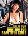 Star of David: Hunting for Beautiful Girls