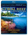 Coral Reef Adventure (IMAX) [Blu-ray]