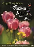 A Gift of Love from Chicken Soup for the Soul