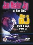Be a DJ, Featuring Jam Master Jay of RunDMC