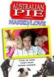 Australian Pie: Naked Love