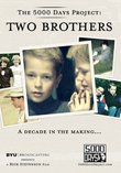 The 5000 Days Project: Two Brothers