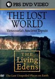 The Living Edens - The Lost World - Venezuela's Ancient Tepuis