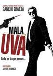 Mala Uva (Spanish)
