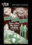 East Side Kids (The Film Detective Restored Version)