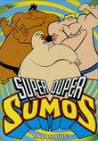 Super Duper Sumos - They've Got Guts (Vol. 1)