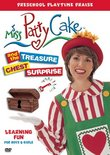 Miss Pattycake and the Treasure Chest Surprise