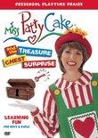 Miss Pattycake and the Treasure Chest Surprise