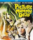 Picture Mommy Dead [Blu-ray]