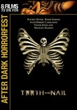 Tooth & Nail - After Dark Horror Fest (2007)