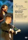 Spirits of Music, Pt. 1: Bobby McFerrin & Friends