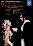 Wagner - Tannhauser / Levine, Cassilly, Marton, The Metropolitan Opera