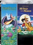 Ferngully / All Dogs Go to Heaven