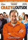 Crazy On The Outside (Rental Ready)