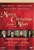 Merry Christmas From Milan- Caballe & Bruson / Montserrat Caballe, Renato Bruson, Montserrat Marti, Rossana Potenza