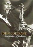 John Coltrane: Impressions of Coltrane